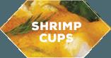 Snip's Gulf-Caught Shrimp Cups